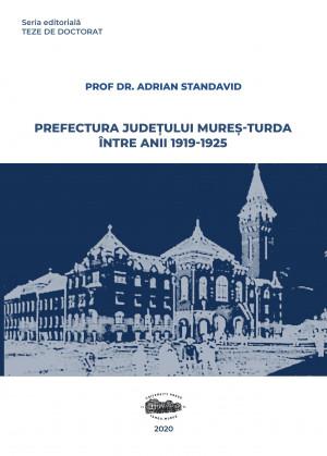 Prefectura judeţului Mureş - Turda între 1919-1925