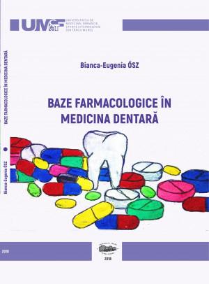 Baze farmacologice în medicina dentară