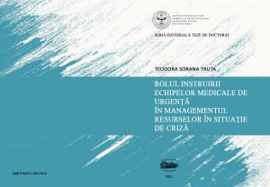 Rolul instruirii echipelor medicale de urgenţă în managementul resurselor în situaţie de criză