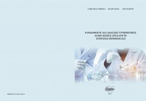 Fundamente ale analizei titrimetrice acido-bazice aplicate în științele biomedicale