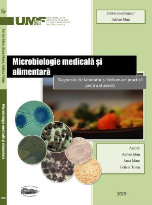 Microbiologie medicală și alimentară - Diagnostic de laborator și îndrumare practică pentru studenți (print color)