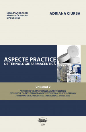 Aspecte practice de tehnologie farmaceutică, vol.2 (print alb negru)