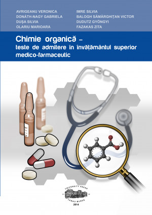 CHIMIE ORGANICĂ - teste de admitere în învătământul superior medico-farmaceutic