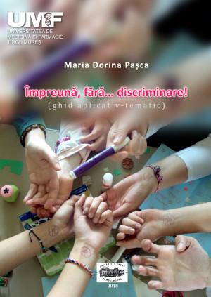 Împreună, fără… discriminare! (ghid aplicativ – tematic), print color
