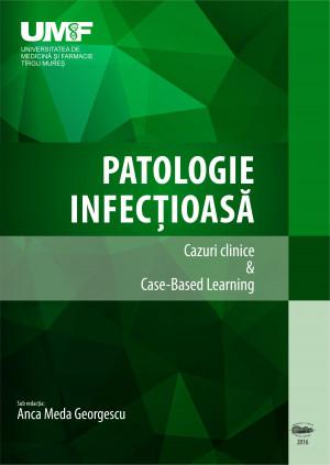 Patologie infectioasa. Cazuri Clinice & Case-Based Learning (alb-negru)