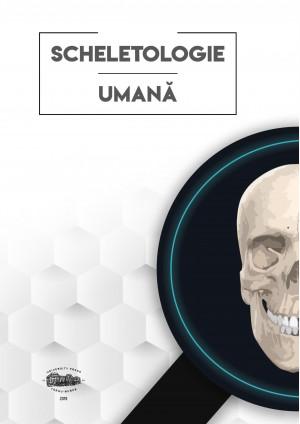 SCHELETOLOGIE UMANĂ