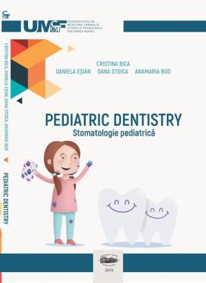 PEDIATRIC DENTISTRY - Stomatologie Pediatrică (print alb-negru/black&white print)