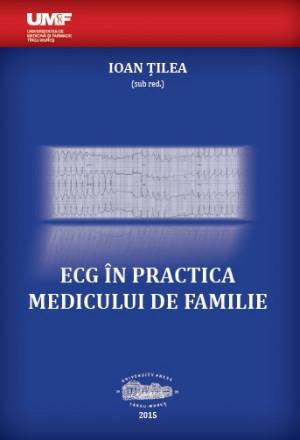ECG ÎN PRACTICA MEDICULUI DE FAMILIE
