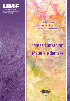 FOGASZATI ANYAGTAN(Materiale dentare)