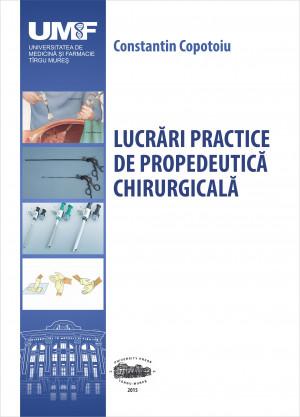 LUCRARI PRACTICE DE PROPEDEUTICA CHIRURGICALA (alb-negru)