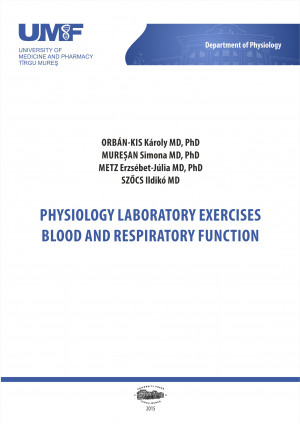 PHYSIOLOGY LABORATORY EXERCISES BLOOD AND RESPIRATORY FUNCTION