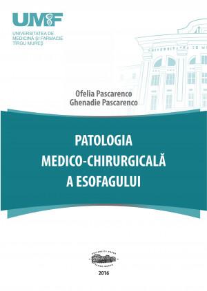 PATOLOGIA MEDICO-CHIRURGICALĂ A ESOFAGULUI