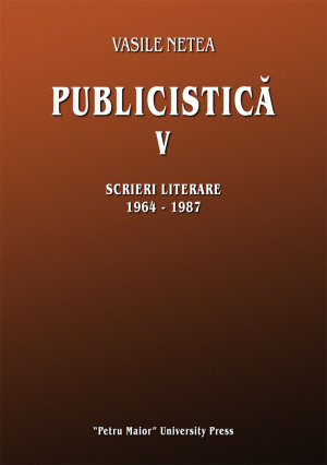 Vasile Netea. Publicistică V
