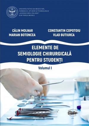 Elemente de semiologie chirurgicală pentru studenți, volumul I