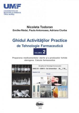 GHIDUL ACTIV. PRACTICE DE TEHN. FARMA vol 2