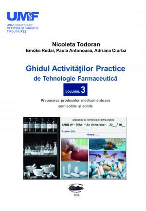 GHIDUL ACTIV. PRACTICE DE TEHN. FARMA vol 3
