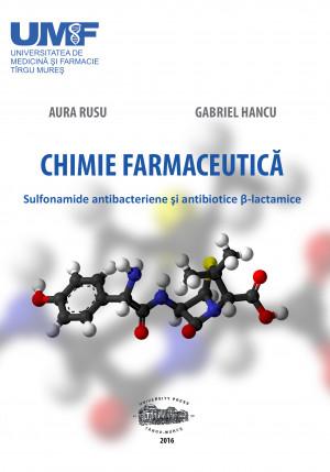 CHIMIE FARMACEUTICA. SULFONAMIDE ANTIBACTERIENE SI ANTIBIOTICE B-LACTAMICE