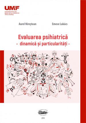 EVALUARE PSIHIATRICĂ - dinamică și particularități