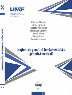 NOTIUNI DE GENETICA FUNDAMENTAL SI MEDICALA
