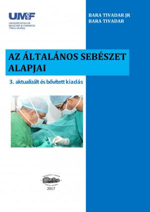 Az általános sebészet alapjai 3. aktualizált és bővített kiadás