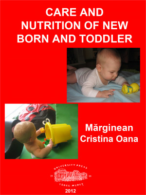 CARE AND NUTRITION OF NEW BORN AND TODDLER