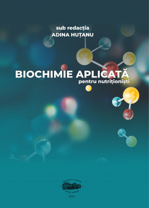 Biochimie aplicată pentru nutriţionişti