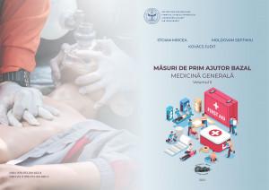 Măsuri de prim ajutor bazal - Medicină generală (Volumul II)