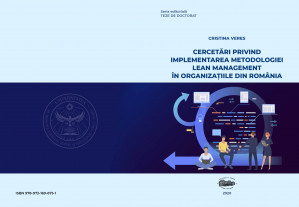 Cercetări privind implementarea metodologiei lean management în organizaţiile din România