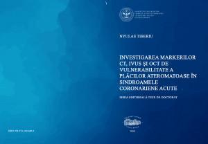 Investigarea markerilor CT, IVUS și OCT de vulnerabilitate a plăcilor ateromatoase în sindroamele coronariene acute