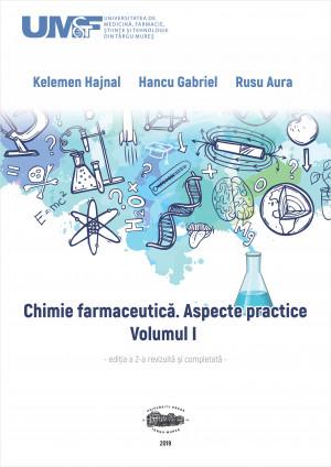 Chimie farmaceutică - Aspecte practice. Volumul I. Ed. a 2-a, revizuită și completată