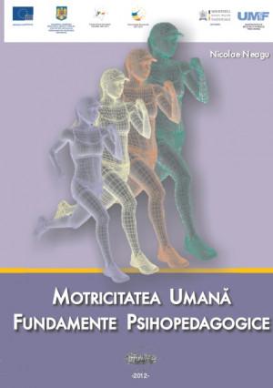 MOTRICITATEA UMANĂ - Fundamente Psihopedagogice