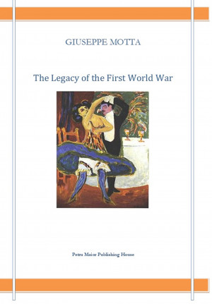 The Legacy of the First World War