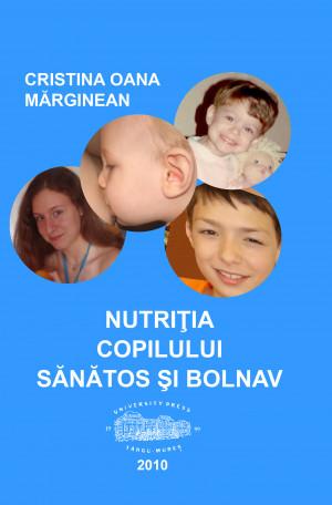 NUTRIȚIA COPILULUI SĂNĂTOS ȘI BOLNAV