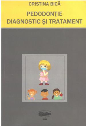 Pedodonție-Diagnostic și Tratament