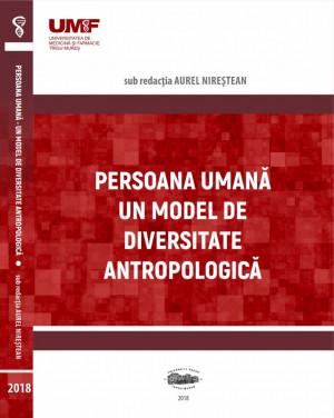 Persoana umană. Un model de diversitatea antropologică