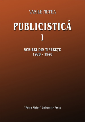 Vasile Netea. Publicistică I