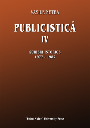 Vasile Netea. Publicistică IV
