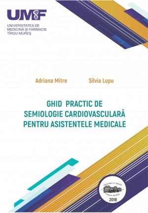 Ghid practic de semiologie cardiovasculară pentru asistentele medicale (print alb negru)