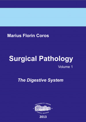 SURGICAL PATHOLOGY VOL. 1 THE DIGESTIVE SYSTEM