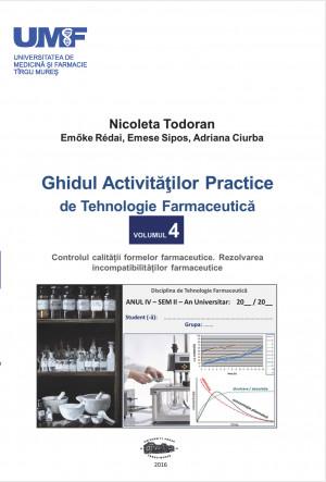 GHIDUL ACTIV. PRACTICE DE TEHN. FARMA vol 4