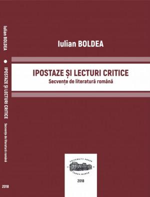 Ipostaze și lecturi critice. Secvențe de literatură română