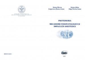 Proteinuria. Mecanisme fiziopatologice şi implicaţii anestezice